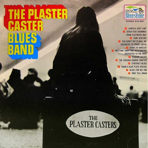 The Plaster Caster Blues Band - The Plaster Caster Blues Band (1969/2018) [Hi-Res]