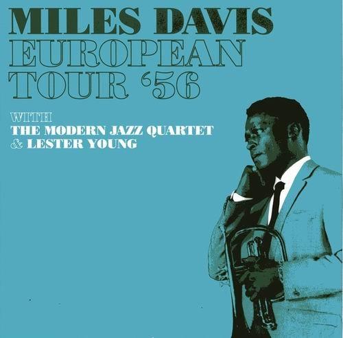 Miles Davis - European Tour '56 (2006)