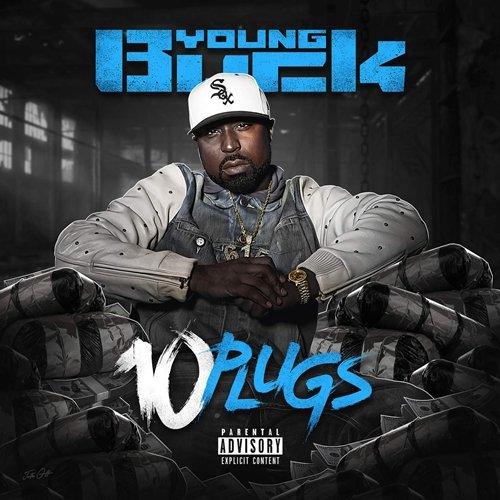 Young Buck - 10 Plugs (2018)