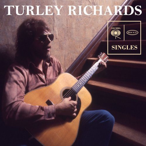 Turley Richards - Columbia & Epic Singles (2018) [Hi-Res]