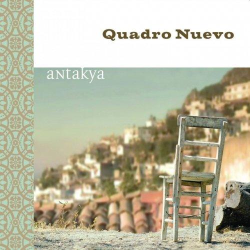 Quadro Nuevo – Antakya (2008) Lossless