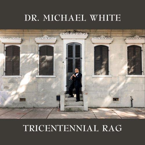 Dr. Michael White - Tricentennial Rag (2018)