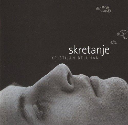 Kristijan Beluhan - Skretanje (2007)