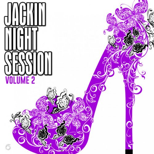 Various Artists - Jackin Night Session, Vol. 2 (2018) FLAC