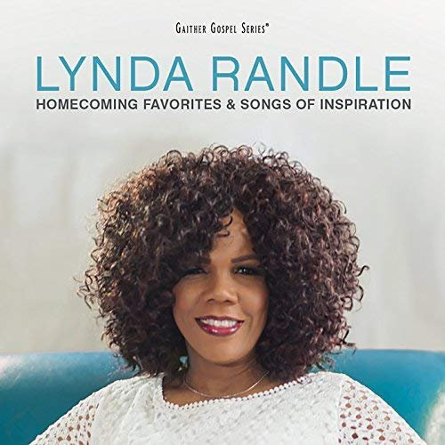 Lynda Randle - Homecoming Favorites & Songs Of Inspiration (Vol. 1) (2018)