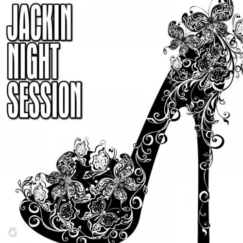 Various Artists - Jackin Night Session, Vol. 1 (2018) FLAC