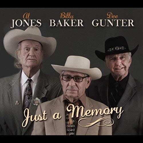 Al Jones, Billy Baker & Dee Gunter - Just a Memory (2018)