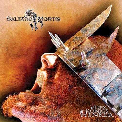Saltatio Mortis - Des Königs Henker (2005)