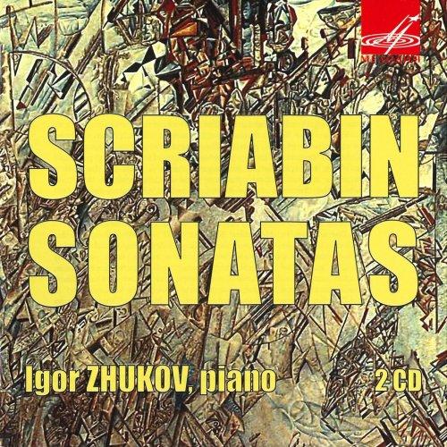 Igor Zhukov - Scriabin: Sonatas (2010)