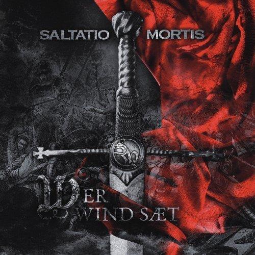 Saltatio Mortis - Wer Wind sät (2009)