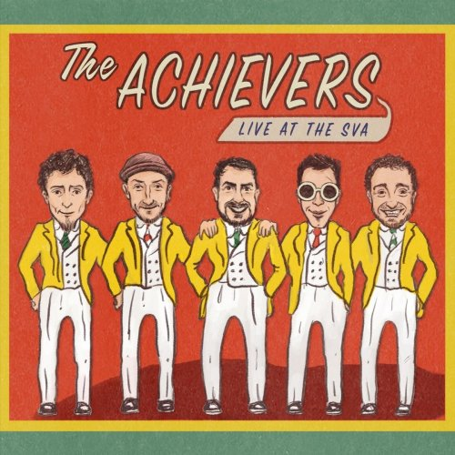 The Achievers - Live at the Sva (2018)