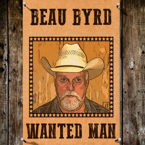 Beau Byrd - Wanted Man (2018)