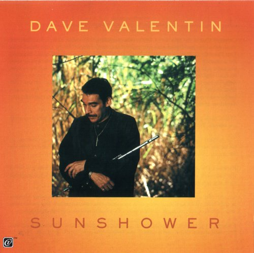 Dave Valentin - Sunshower (1999)