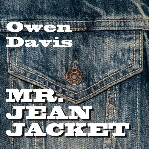 Owen Davis - Mr. Jean Jacket (2018)