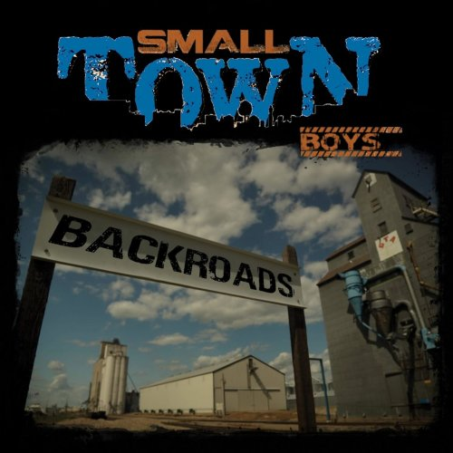Small Town Boys - Back Roads (2018)