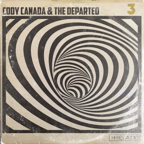 Cody Canada & The Departed - 3 (2018)
