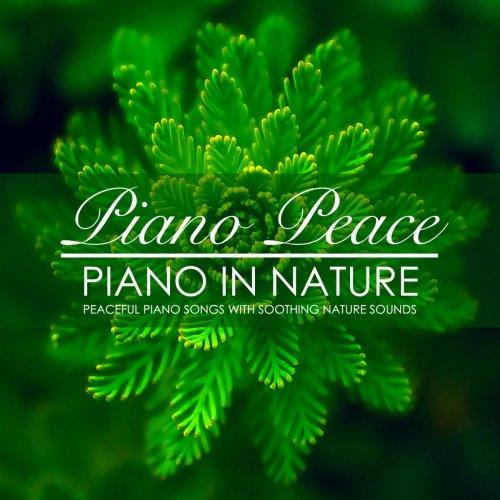 Piano Peace - Piano in Nature (2018)