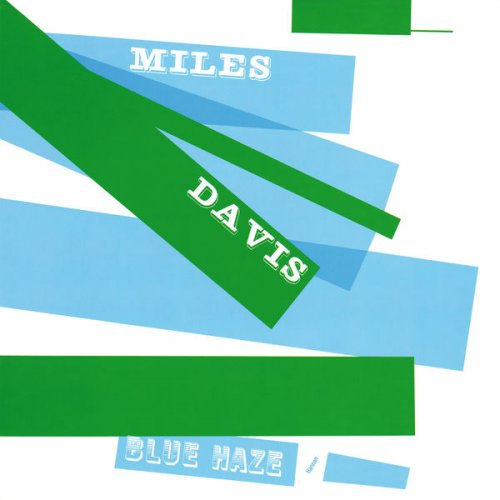 Miles Davis - Blue Haze (2016) [Hi-Res]
