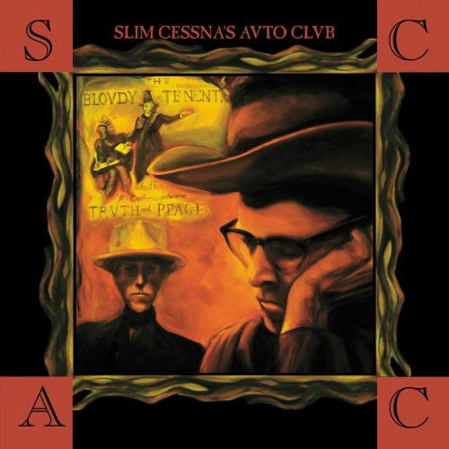 Slim Cessna's Auto Club - The Blovdy Tenent Trvth Peace (2004)