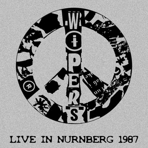 Wipers - Live in Nurnberg (1987)
