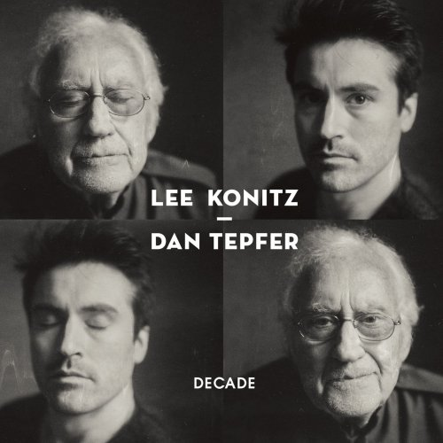 Lee Konitz & Dan Tepfer - Decade (2018) [Hi-Res]