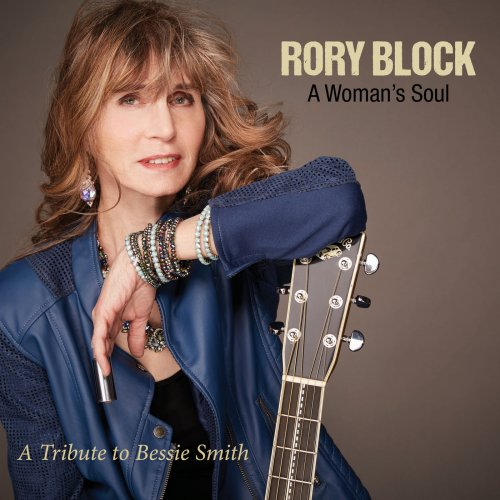 Rory Block - A Woman's Soul: a Tribute to Bessie Smith (2018) [Hi-Res]