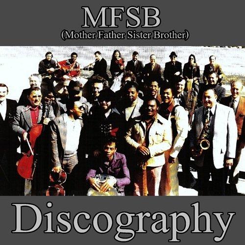 MFSB - Discography (1973-2015)