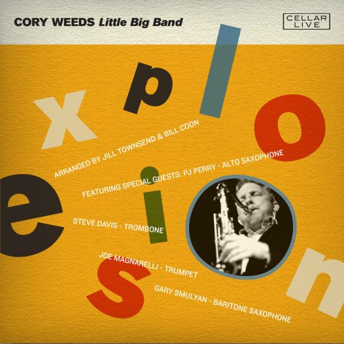 Cory Weeds - Explosion (2018)