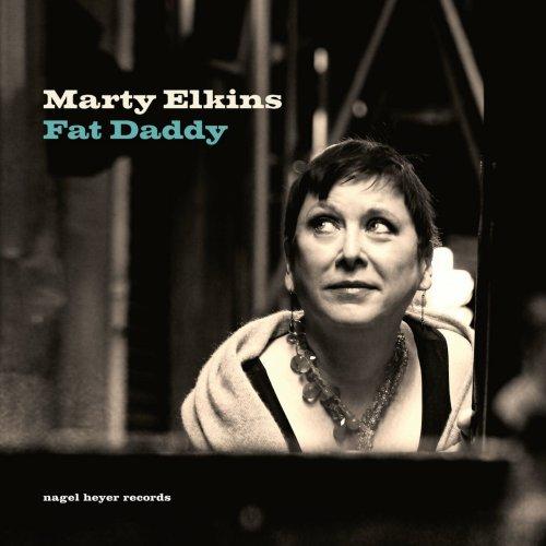 Marty Elkins - Fat Daddy (2018)