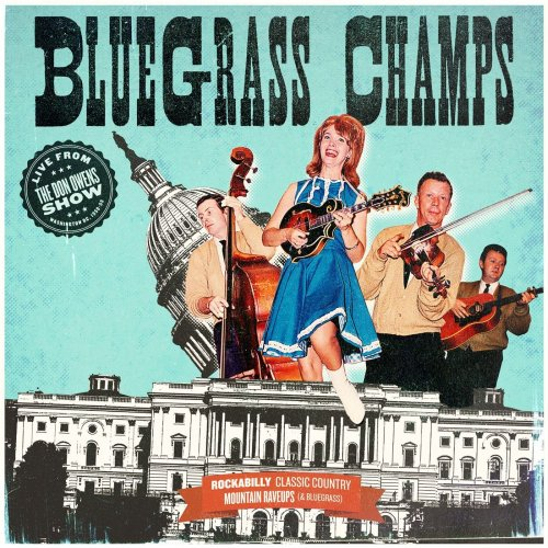 Bluegrass Champs - Bluegrass Champs: Live from The Don Owens Show (2018)