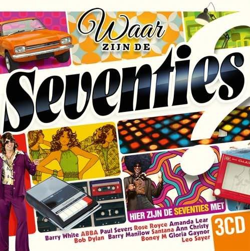 VA - Waar Zijn de Seventies? Hier Zijn de Seventies! [3CD Box Set] (2013)