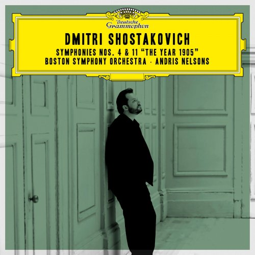 """Boston Symphony Orchestra, Andris Nelsons - Shostakovich: Symphonies Nos. 4 & 11 """"The Year 1905"""" (Live) (2018)"""