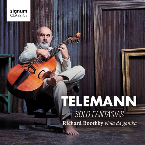 Richard Boothby - Telemann: Twelve Fantasias for Solo Viola da Gamba (2018) [Hi-Res]