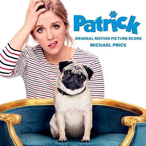 Michael Price - Patrick (Original Motion Picture Score) (2018)