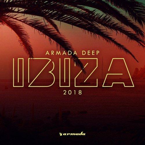 VA - Armada Deep Ibiza 2018 (2018)