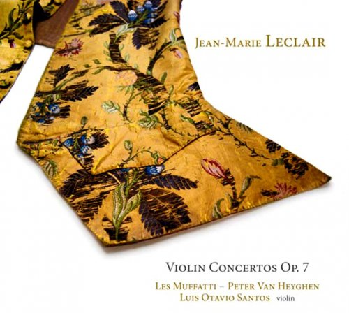 Luis Otavio Santos, Les Muffatti, Peter Van Heyghen - Leclair: Violin Concertos Op.7 (2012) Hi-Res