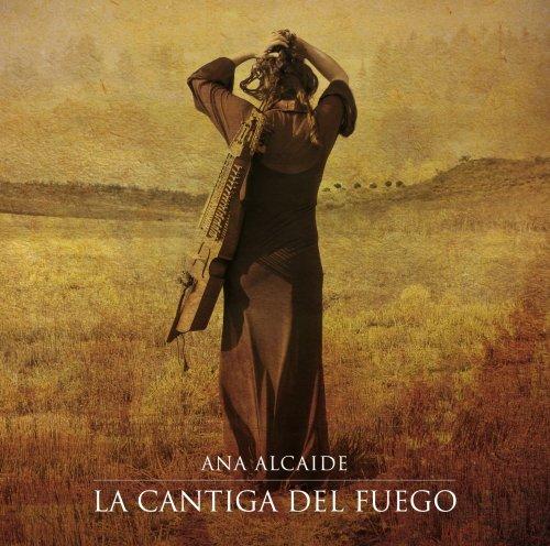 Ana Alcaide - La Cantiga del Fuego (2012)