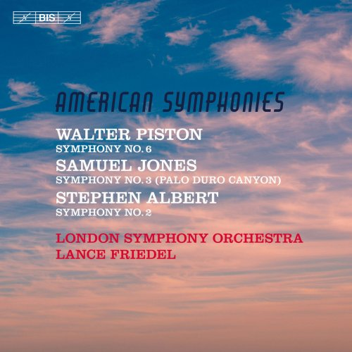 London Symphony Orchestra & Lance Friedel - American Symphonies (2018)
