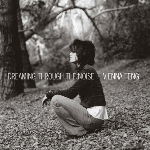 Vienna Teng - Dreaming Through The Noise (2006)