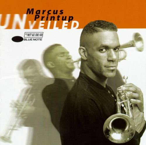 Marcus Printup  - UNveiled (1996) FLAC