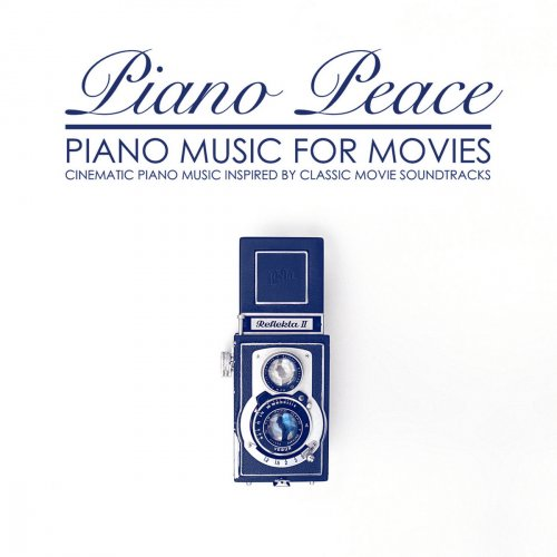 Piano Peace - Piano Music for Movies (2018)