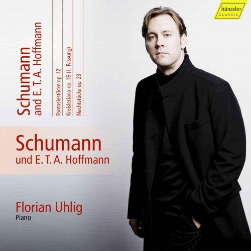 Florian Uhlig - Schumann: Complete Piano Works, Vol. 11 – Schumann & E.T.A. Hoffmann (2018)