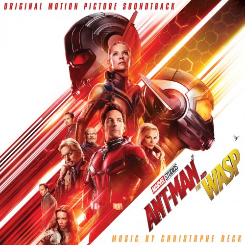 Christophe Beck - Ant-Man and the Wasp (Original Motion Picture Soundtrack) (2018)
