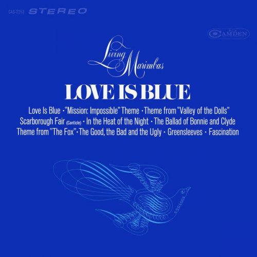 Living Marimbas - Love Is Blue (2018) [Hi-Res]