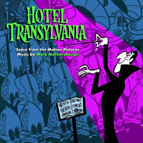 Mark Mothersbaugh - Hotel Transylvania: Score from the Motion Pictures (2018)