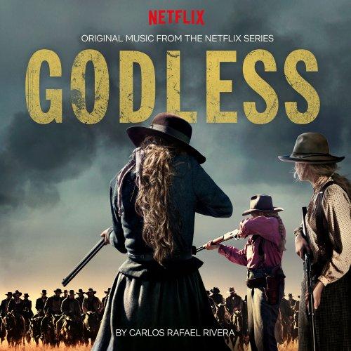 Carlos Rafael Rivera - Godless (Original Music from the Netflix Series) (2018)