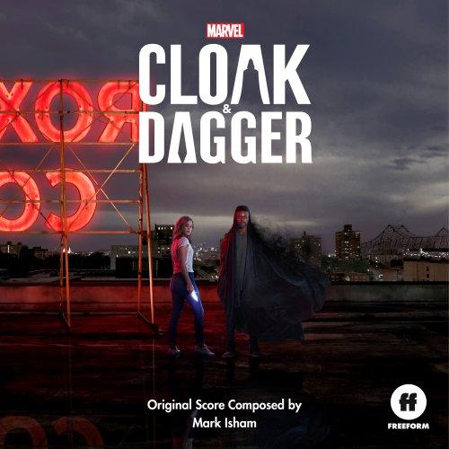 Mark Isham - Cloak & Dagger (Original Score) (2018)