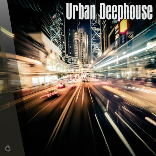 Various Artists - Urban Deephouse (2018) FLAC