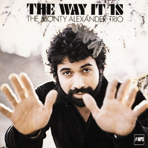 The Monty Alexander Trio - The Way It Is (1979/2014) [HDTracks]