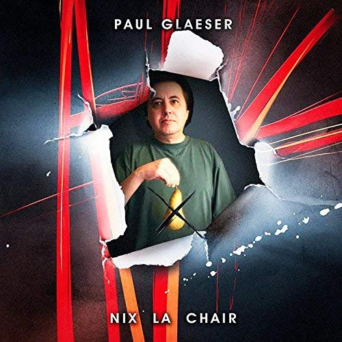Paul Glaeser - Nix la chair (2018)